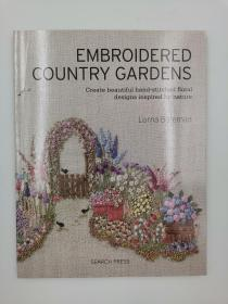 Embroidered Country Gardens: Create beautiful hand-stitched floral