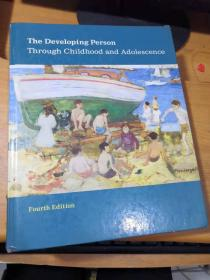 The Developing Person Through Childhood and Adolescence (4th Edition) 英文原版精装现货