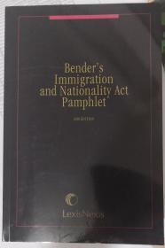 BENDER'S IMMIGRATION AND NATIONALITY ACT PAMPHLET 2018EDITION