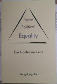 Against Political Equality : The Confucian Case