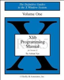 Xlib Programming Manual, Rel. 5 (definitive Guides To The X Window System)