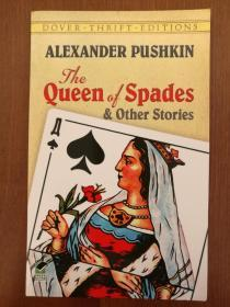 The Queen of Spades and Other Stories (Dover Thrift Editions)(简装书,再生纸印制)(进口原装正版)