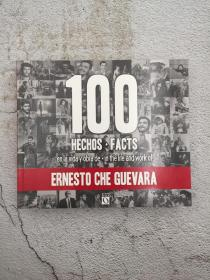 100 hechos facts en la vida y obra de. in the life and work of ernesto che guevara  两种语言对照