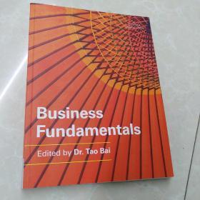Business fundamentals Edited by Dr.Tao Bai