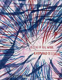 Raymond Pettibon: A Pen of All Work: Published in Association with the New Museum