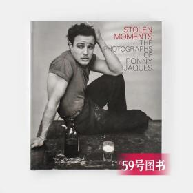Stolen Moments: The Photographs of Ronny Jaques/被偷走的时刻:罗尼贾克斯的摄影