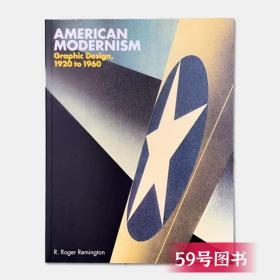 American Modernism: Graphic Design  1920 to 1960 美国现代主
