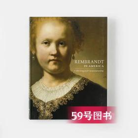Rembrandt in America: Collecting and Connoisseurship/美国伦