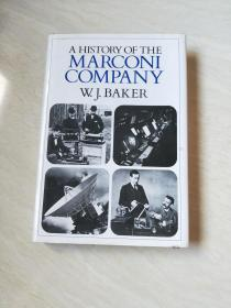 A HISTORY OF THE MARCONI COMPANY【16开 精装  看图下单】