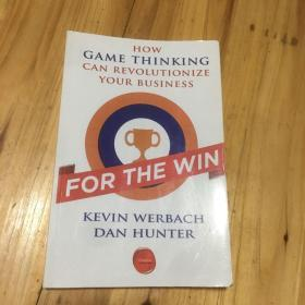 For the Win:How Game Thinking Can Revolutionize Your Business