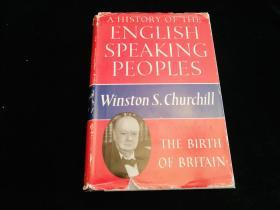 A History of the English Speaking Peoples v.1 The Birth of Britain  (姣涜竟鏈�)