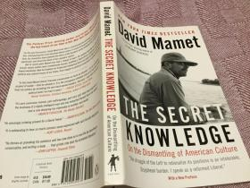 The Secret Knowledge: On the Dismantling of American Culture 秘密知识:论美国文化的解体