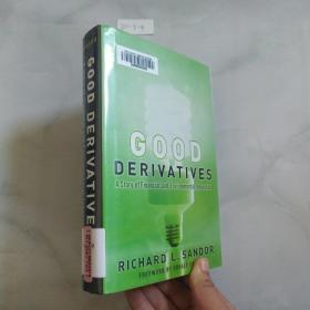 Good Derivatives:A Story of Financial and Environmental Innovation