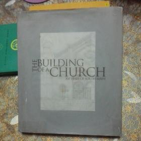 The building of a church 100 years of south main 精装