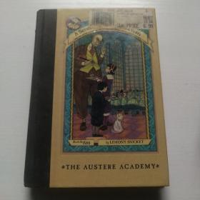 The Austere Academy:The Austere Academy 雷蒙·斯尼奇的不幸历险5:严酷的学校 ISBN9780064408639