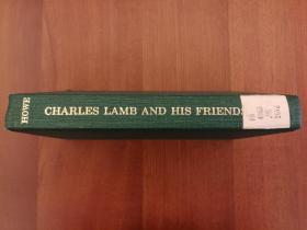 Charles Lamb and His Friends (布面精装)(馆藏书,国内现货)