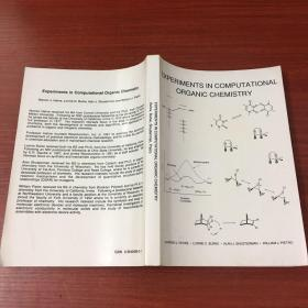 experiments in computational organic chemistry(计算有机化学实验)