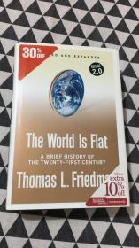Thomas L Friedman:The World Is Flat : A Brief History of the Twenty-First Century
