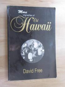 外文書 Vignettes  of  oid HAWAii  共291頁