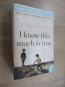 英文書  WALLY  LAMB  I  KNOW THIS  MUCH  IS  TRUE  共901頁