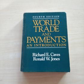 WORLD TRADE AND PAYMENTS AN INTRODUCTION
