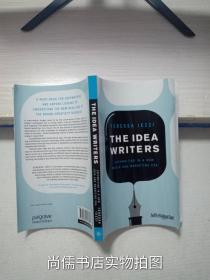 The Idea Writers:Copywriting in a New Media and Marketing Era