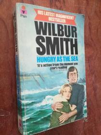 WILBUR SMITH HUNGRY AS THE SEA