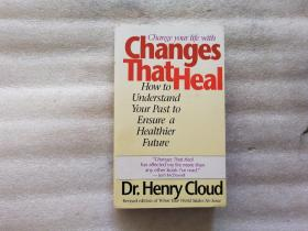 Change your life with Changes That Heal: How to Understand the Past to Ensure a Healthier Future【小32開】.