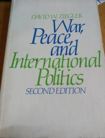 War,Peace, and International Politics
