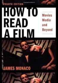 How to Read a Film:Movies, Media, and Beyond