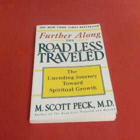 Further Along the Road Less Traveled:The Unending Journey Towards Spiritual Growth