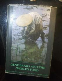 GENE BANKS AND THE WORLDS FOOD