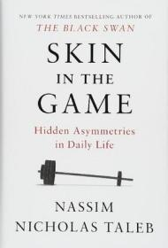 英文原版 风险共担 黑天鹅作者Nassim Nicholas Taleb新作 精装 Skin in the Game: Hidden Asymmetries in Daily Life