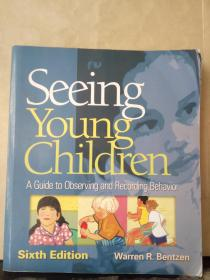 Seeing  Young  Children : AGuideto  Observingand  Recording  Behavior(英文原版)