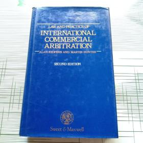 LAW AND PRACTICE OF  INTERNATIONAL  COMMERCIAL  ARBITRATION国际商事仲裁法律与实践 原版精装