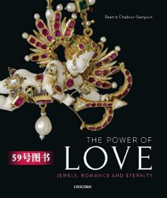 The Power of Love: Romance, Jewels and Eternity珠宝首饰书