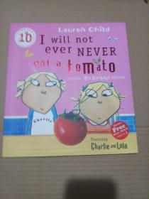 Charlie and Lola: I Will Not Ever Never Eat a Tomato 查理与劳拉:我绝对绝对不吃番茄(荣获凯特 格林纳威大奖)