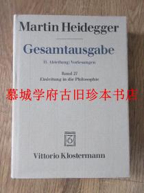 【第一版】【德文原版】布面精裝/書衣《海德格爾全集》第27冊《哲學導論》MARTIN HEIDEGGER: GESAMTAUSGABE 2. ABT. VORLESUNGEN 1919-1944 BAND 27: EINLEITUNG IN DIE PHILOSOPHIE