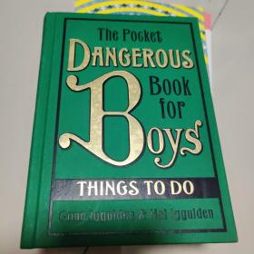 The Pocket Dangerous Book for Boys: Things to Do[男孩冒险书口袋版: 最近要做的事]