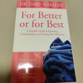 For Better or for Best: A Valuable Guide to Know