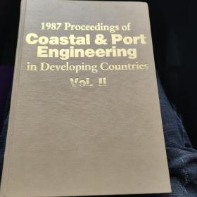 1987 Proceedings of Coastal & Port Engineering in Developing countries (vol 2