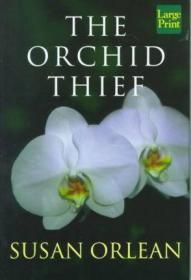 The Orchid Thief-兰花贼