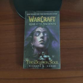 Warcraft: War of the Ancients Book Two: The Demon Soul[魔兽争霸上古之战三部曲2: 恶魔之魂](未拆封)