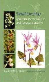 Wild Orchids of the Pacific Northwest and Canadian Rockies-太平洋西北部和加拿大落基山脉的野生兰花