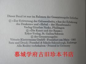 【第一版】【德文原版】布面精裝/書衣/海德格爾重要文學與藝術玄思論文集《海德格爾全集》第13冊《思之體驗》,編者為海德格爾弟弟(HERMANN HEIDEGGER)!)。MARTIN HEIDEGGER: GESAMTAUSGABE 1. ABT. VER?FFENTLICHTE SCHRIFTEN 1914-1970: BAND 13: AUS DER ERFAHRUNG DES DENKENS
