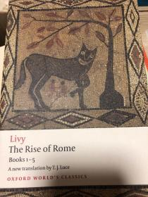 The Rise of Rome:Books One to Five (Oxford World's Classics) (Bks. 1-5)