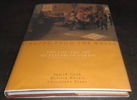 2手英文 Singing from the Walls: The Life and Art of Elizabeth Forbes 图书馆用书 scd85