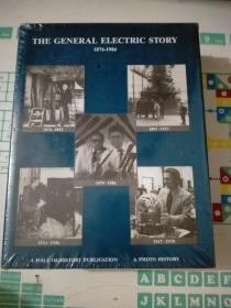 THE GENERAL ELECTRIC STORY 1876—1986【精装】全新未开封