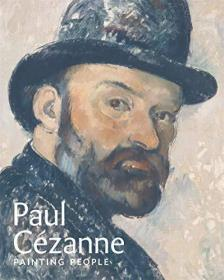 Paul Cezanne: Painting People