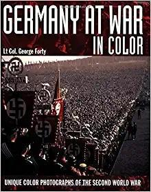 德国在二战中 Germany at War in Color: Unique Color Photographs of the Second World Wa